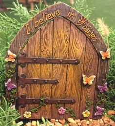 I believe in Fairies Door