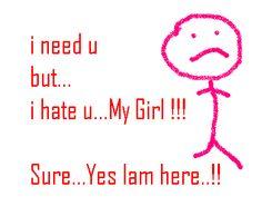 Ineed you my girl..iam confused :(