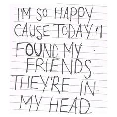 "nirvana lyrics  put this on canvas ""I'm so happy,...cause today I found my friends"""
