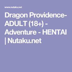 Dragon Providence- ADULT (18+) - Adventure - HENTAI | Nutaku.net