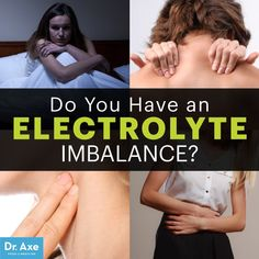 Symptoms of Electrolyte Imbalance, Plus How To Solve It - Dr. Axe