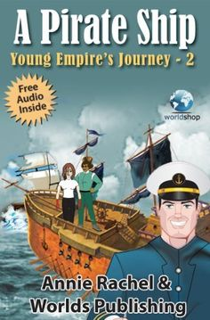 http://www.amazon.com/dp/B00DY91YSG/   A #Pirate #Ship:Young Empire's Journey 2 (#Children's #Story #Book with #Illustrations) by Worlds Shop on #Amazon for #Kindle #Android #iPhone #iPad and #PC