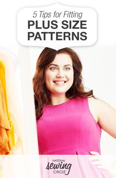 5 Tips for Fitting Plus-Size Patterns | National Sewing Circle  #LetsSew #sewing #plus #size #sew