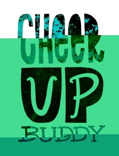 Cheer up Pictures, Images, Photos Cheer Up Pictures, Better Days Are Coming, Great Smiles, Breakup, Logos, Feelings, Image, Breaking Up, Logo