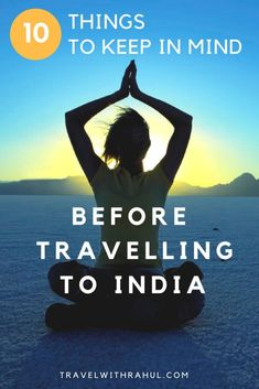 Planning your first trip to India? Nervous and unsure that how your Indian adventure would go?Don't Worry. Read these 10 important points and lock them in your mind before travelling to India. Points that will tell you about the indian mentality, its basic tradition, culture and how to deal with it. #india #incredibleindia #thingstoknow #indiatravels #indiatips #traveltips #tips #traveltoindia #importantstuff #keepinmind #traveling #safetravel