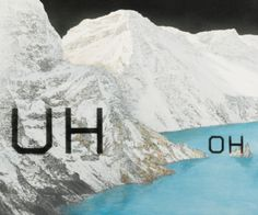 Uh Oh by Ed Ruscha. Medium: Acrylic on canvas; Poesia Visual, Color Me Mine, Political Art, Jasper Johns, Book Projects, Graphic Design Illustration, Land Art, Art Inspo, Contemporary Art