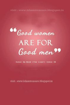 Be a good women then!