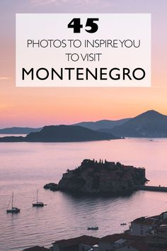 45 Photos To Inspire You To Visit Montenegro This Summer | Montenegro Inspiration