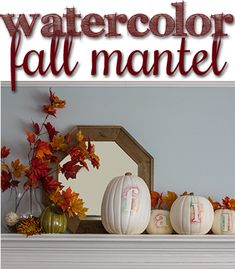 Simple fall mantel with watercolor pumpkins!