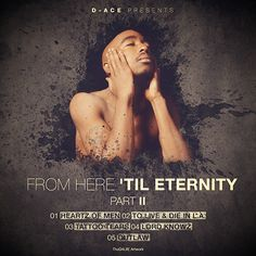 D-Ace presents: From Here 'Til Eternity Part II (Remix EP)