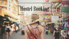 Hostel Booking Guide