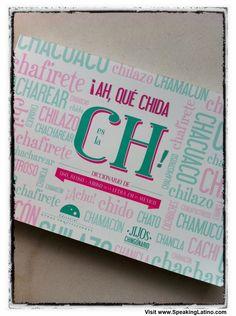 Ah, que chida es la CH | Mexican Spanish Dictionary #Mexico #Spanish #Slang #Book #Dictionary