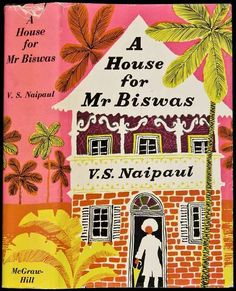34 books by indian authors. A House For Mr. Biswas by V.S. Naipaul
