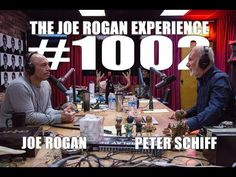 What do you think this Joe Rogan Experience - Peter Schiff video? Be sure to check back regularly for videos about Podcast. Peter Schiff is an American Jon Ronson, Maynard James Keenan, Men Are Men, Dark Energy, Joe Rogan, The Joe, Stand Up Comedians, We The People