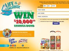 Enter The Little Bites Snacks & Nature's Harvest Bread $10,000 Sweepstakes for a chance to win a $10,000 Savings Bond!