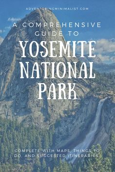 Are you looking for a totally comprehensive guide for your trip to Yosemite National Park? This article contains maps, things to do, and suggested itineraries to do Yosemite right! #yosemite #nationalparks