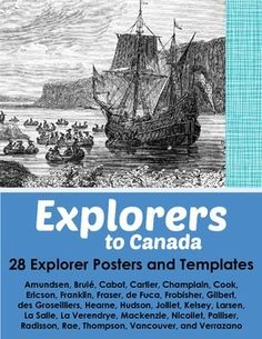 Explorers to Canada - Set of 28 Posters and 28 Student Templates.  Beautiful posters of explorers who played a part in Canadian history. Student templates too, so students can design their own posters.