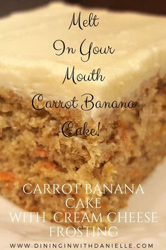 Carrot Banana Cake with Cream Cheese Frosting! Our recipe is simple, delicious and MOIST! Ripe Bananas and sweet carrots is what makes this cake sweet! Only 1/2 cup of Cane Sugar in the cake and 1 cup in the Frosting! That makes our Melt in your Mouth cake a little healthier! #dininginwithdanielle #chrisdoeswhat #carrotcake #sheetcake #carrotbananacake #bananacake #cake #creamcheesefrosting #baking #desserts #partyfood #moistcakes #bakingideas