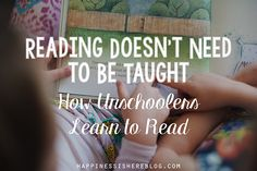 "It is commonly accepted that children should be taught how to read. But what if that is not the case? What if learning to read is as instinctual as learning to talk? What if teaching children to read is actually unhelpful and damages their love of reading? ""I think reading instruction is the enemy of … … Continue reading →"