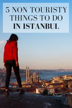 5 Non Touristy Things To Do In Istanbul // Places to escape the crowds and to explore Istanbul off the beaten track. Click through to read the whole post on www.girlxdeparture.com