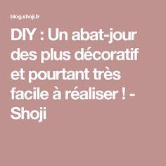 DIY : Un abat-jour des plus décoratif et pourtant très facile à réaliser ! - Shoji