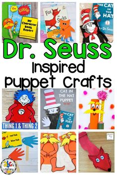 bfe0f662f Dr. Seuss Inspired Puppets Crafts for the Dr. Seuss Author Study