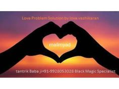 +919928053028 love relationship problems and solution
