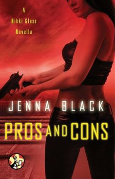 #CoverReveal Pros and Cons (Nikki Glass #2.5) by Jenna Black. Expected publication: February 25th 2013 by Pocket Star