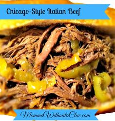 Chicago-Style Italian Beef Recipe: MommaWithoutaClue.com