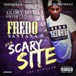 Fredo Santana - It s A Scary Site (Hosted by The Trapaholics & DJ Victoriouz)
