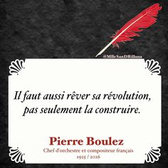 Citation de Pierre Boulez #musique