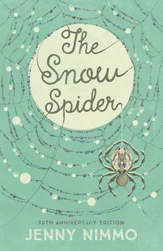 The Snow Spider by Jenny Nimmo.  Waterstones Children's Book of the Month - November 2016.  Published by Egmont UK.