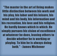 Mastering The Art Of Living - James Michener