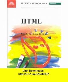 HTML -  Illustrated Introductory (9780760060780) Elizabeth Eisner Reding , ISBN-10: 0760060789  , ISBN-13: 978-0760060780 ,  , tutorials , pdf , ebook , torrent , downloads , rapidshare , filesonic , hotfile , megaupload , fileserve