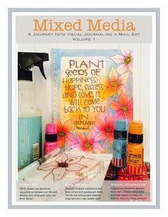 Mandy Collins and Catherine Scanlon combined talents to bring you a free introductory tutorial for mixed media techniques in art journals and mail art.