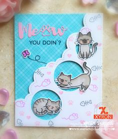 Lawn Fawn card showcasing Meow You Doin stamp set and dies, with Clouds border die and Xyron adhesives
