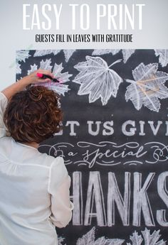 Downloadable, printable GIANT CHALK POSTER. Thanksgiving guests write what they're thankful for in the leaves.