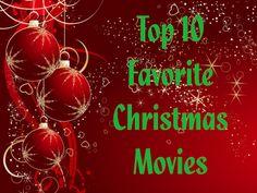 My Top 10 Kids Christmas Movies Top 10 Christmas Movies, All Things Christmas, Christmas Bells, Christmas Eve, Christmas Ornaments, Deck The Halls, Elf On The Shelf, Invitations, Holiday Decor