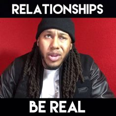 Relationships: Be Real