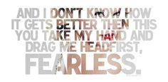Taylor Swift: Fearless <3
