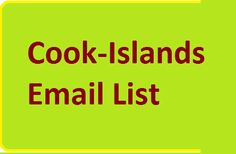 #CookIslandsEmailList for create your online email marketing campaigns online. You can buy from here Cook-Islands Email List that will help you promote your products in this country.