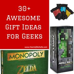 30+ Awesome Gift Ideas for Geeks www.HeartofMichelle.com