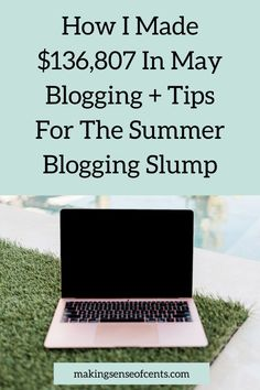 How I Made $136,807 In May Blogging + Tips For The Summer Blogging Slump