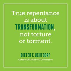 True repentance is about transformation, not torture or torment.
