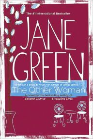 * The Other Woman by Jane Green -