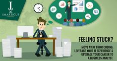 feeling Stuck - Move away from coding Leverage your Experience and Upgrade your career as a Business analyst...To know more call us today at 1800-103-7480