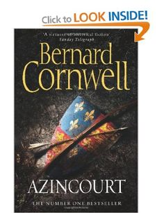 Azincourt: Amazon.co.uk: Bernard Cornwell: Books