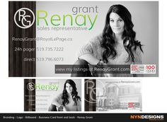 Billboard. Business card front & back. Logo. Renay Grant, Sales Representative. Royal LePage Binder Real Estate Brokerage. www.renaygrant.com