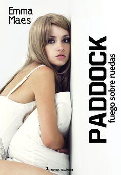 Las lecturas de Isabel: Paddock de Emma Maes. Reseña
