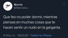 Tweet Quotes, Mood Quotes, Cute Spanish Quotes, Sad Texts, Pretty Quotes, Sad Day, Words To Describe, Sad Love, Truth Hurts